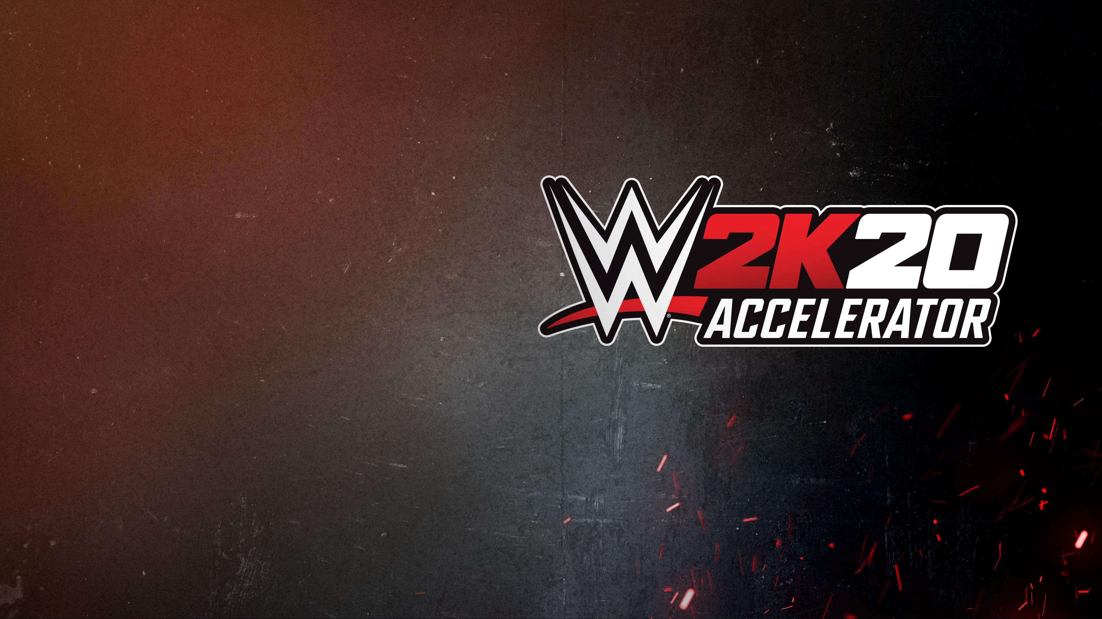 WWE 2K20 Accelerator