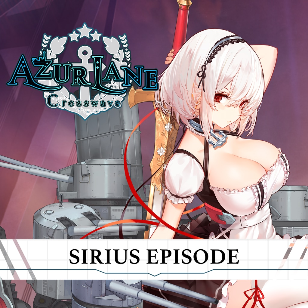 Azur Lane: Crosswave - Sirius Episode