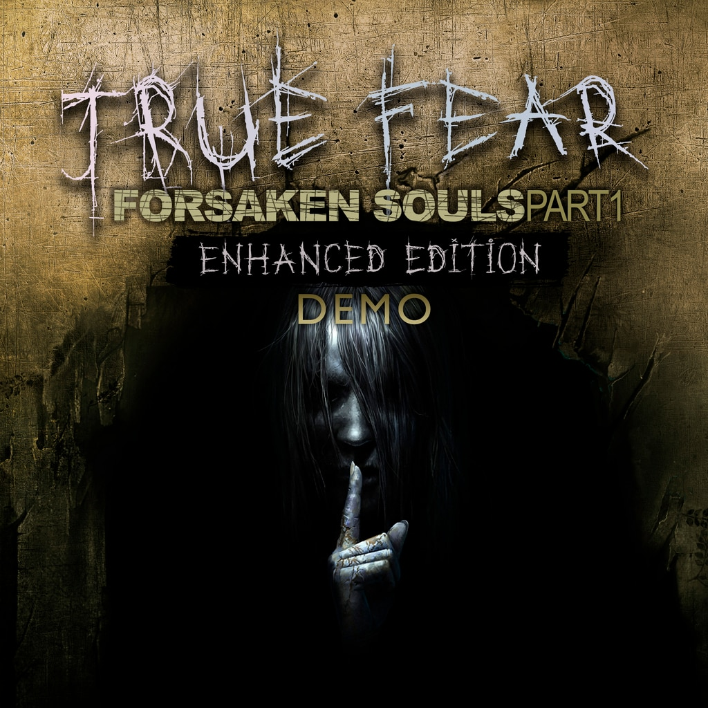 True Fear: Forsaken Souls - Part 1 - DEMO
